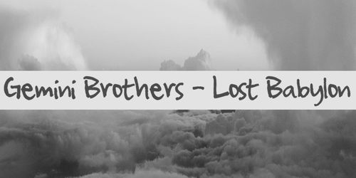 Lost Babylon by Gemini Brothers
