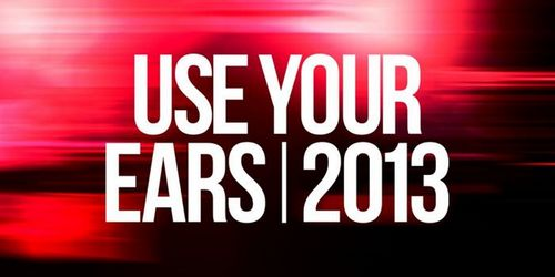 Noir Music Presents Use Your Ears 2013