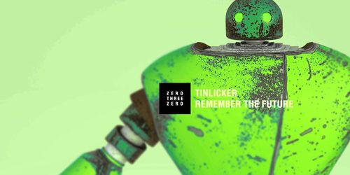 Tinlicker - Remember The Future