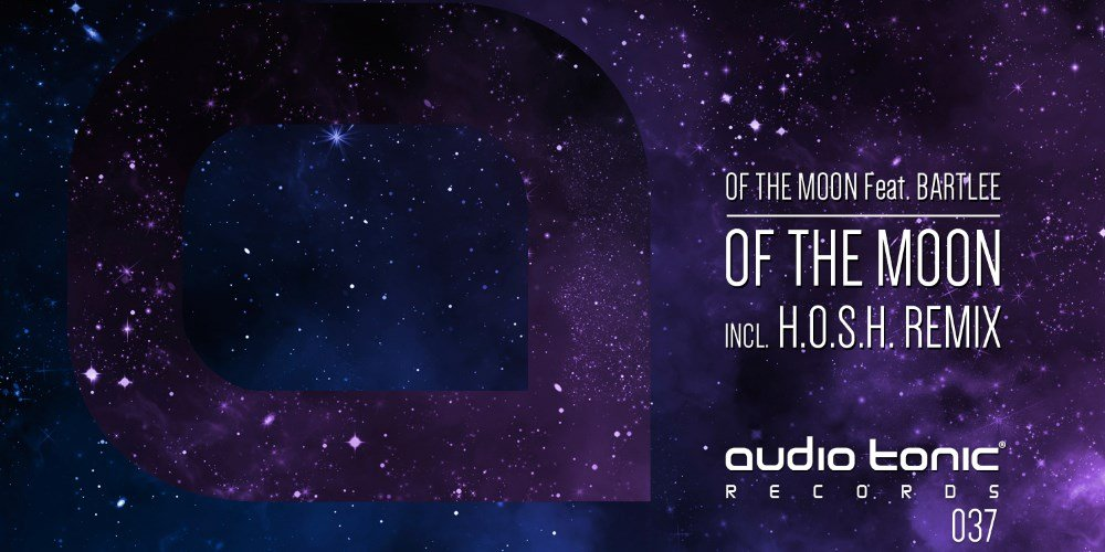 Of The Moon EP by Of The Moon feat. Bartlee. Photo by: Audio Tonic Records