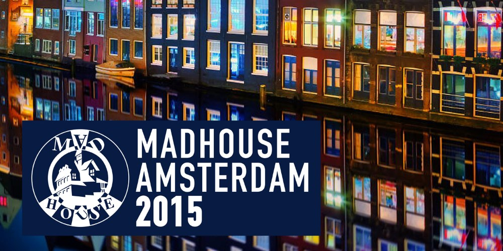 Madhouse presents Madhouse Amsterdam 2015. Photo by: Madhouse Records