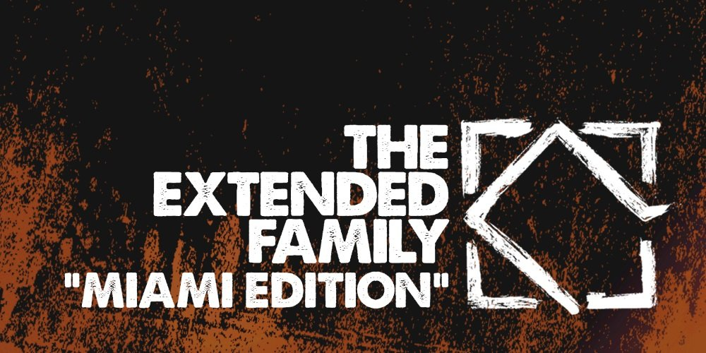 The Extended Family Miami Edition. Photo by: Leftroom Records