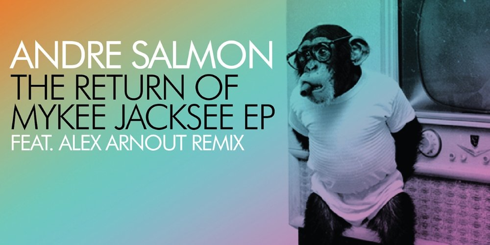 The Return Of Mykee Jacksee EP by Andre Salmon. Photo by: Leftroom Records