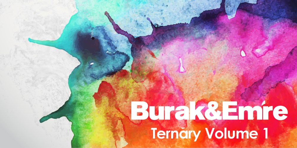 Burak & Emre presents Ternary Volume 1. Photo by: Ternary Recordings
