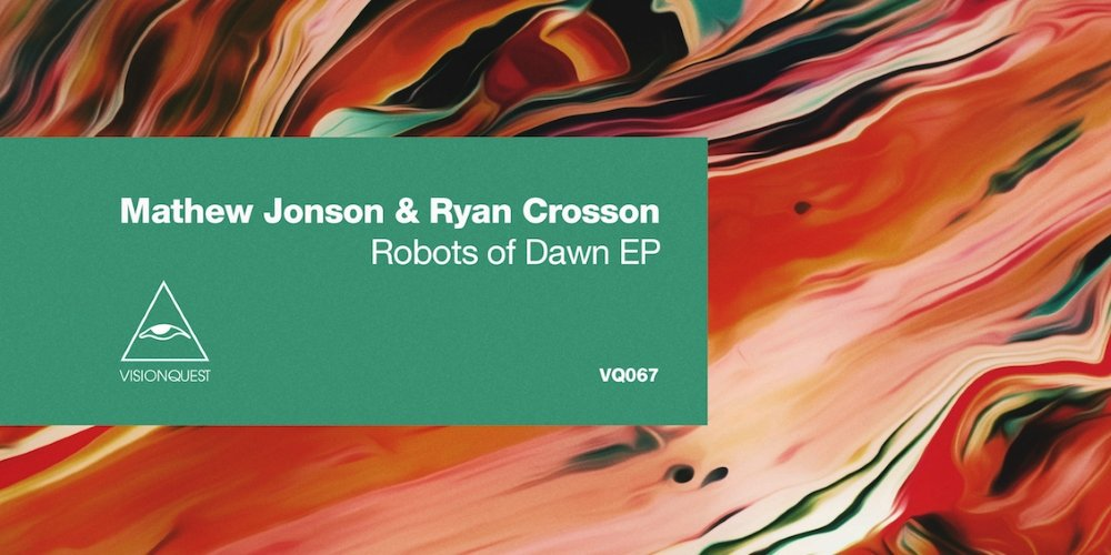 Robots of Dawn EP by Mathew Jonson & Ryan Crosson. Photo by: Visionquest