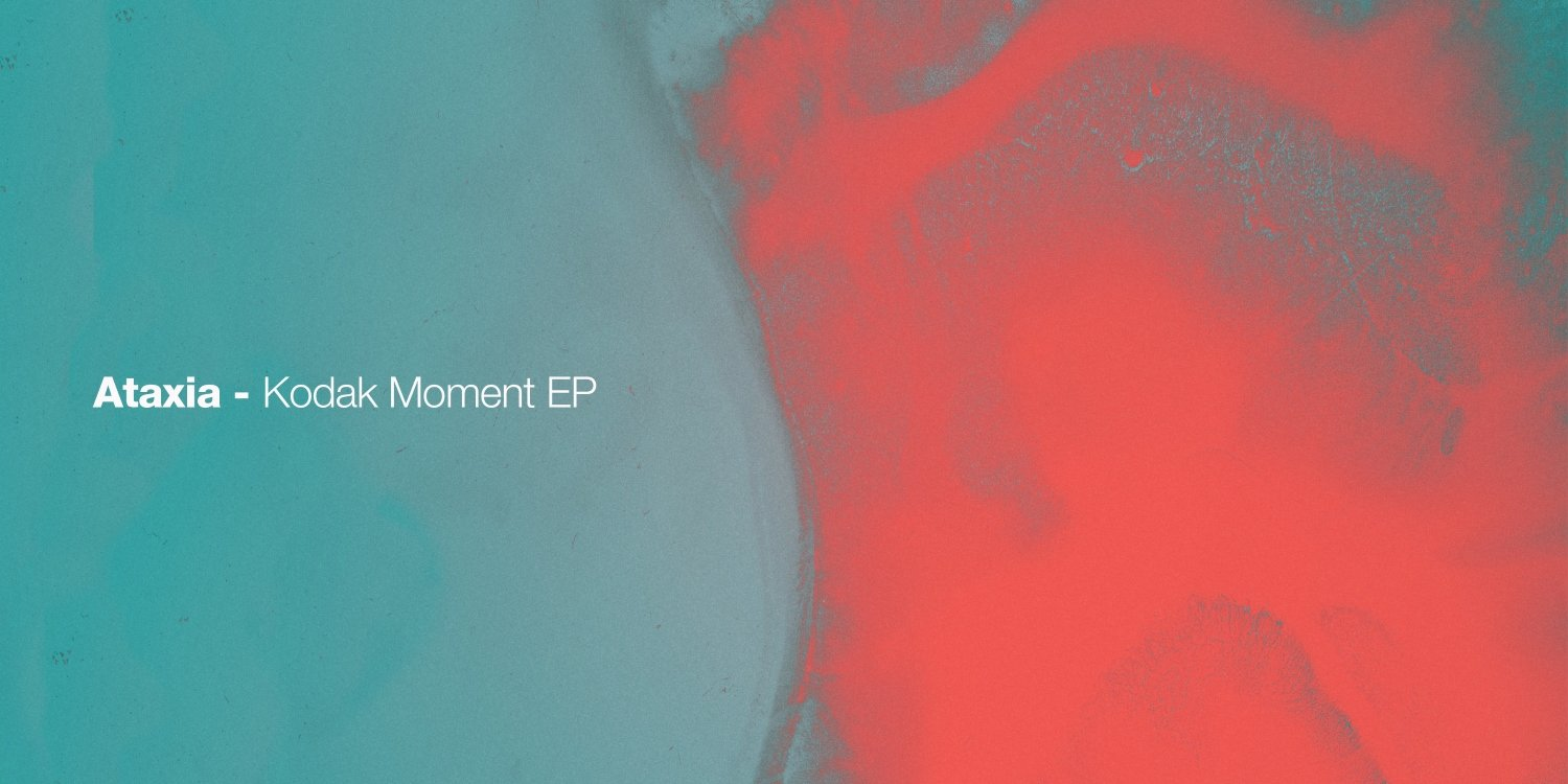 Kodak Moment EP by Ataxia. Photo by: Visionquest
