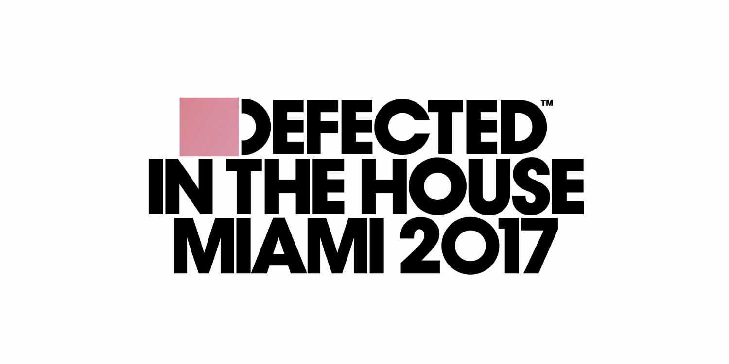 Defected In The House Miami 2017. Photo by: Defected Records