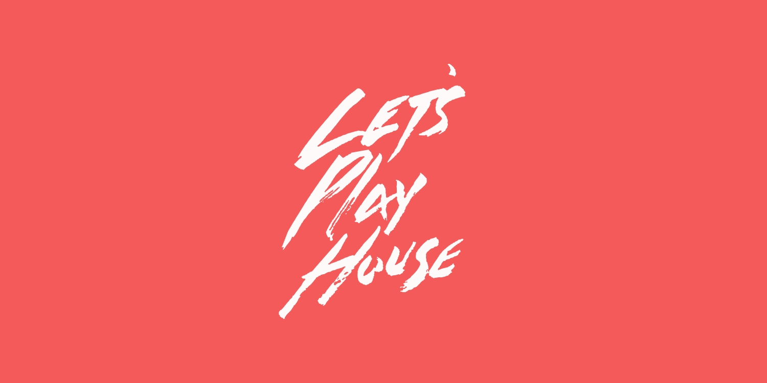 Let's Play House. Photo by: Evlear Magazine