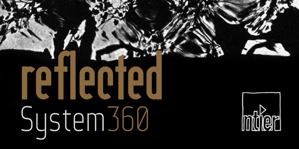 Reflected EP by System360. Photo by: Ntier music