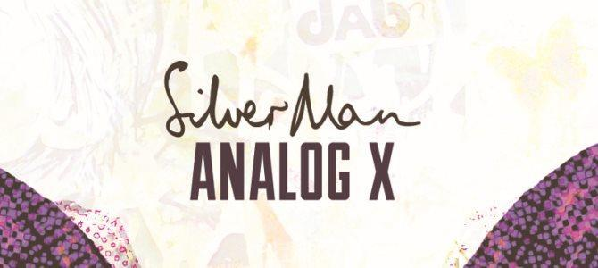 Silver Man - Analog X. Photo by: 3 Bar Fire
